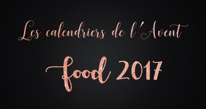 20 calendriers de l'Avent food2017