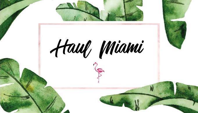 Haul – Miami : Bath & Body Works, Victoria's Secret…